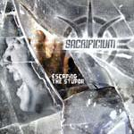 Review: Sacrificium - Escaping The Stupor