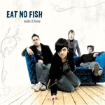 Review: Eat No Fish - Make it home