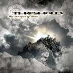 Threshold: The Ravages Of Time