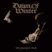 Dawn Of Winter: The Peaceful Dead