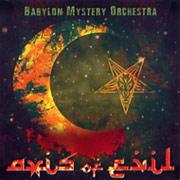 Review: Babylon Mystery Orchestra - Axis Of Evil