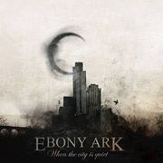 Review: Ebony Ark - When The City Is Quiet