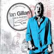 Review: Ian Gillan - Live In Anaheim