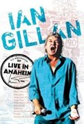 Review: Ian Gillan - Live In Anaheim (DVD)