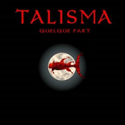 Review: Talisma - Quelque Part