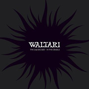 Review: Waltari - The 2nd Decade – In The Cradle