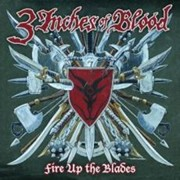 Review: 3 Inches Of Blood - Fire Up The Blades