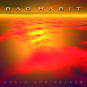 Review: Bad Habit - Above And Beyond