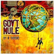 Review: Gov't Mule - By A Thread