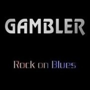 Review: Gambler - Rock On Blues