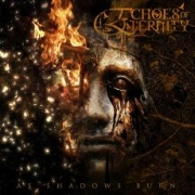 Review: Echoes Of Eternity - As Shadows Burn