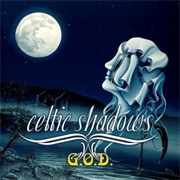 Review: Garden Of Delight (G.O.D.) - Celtic Shadows