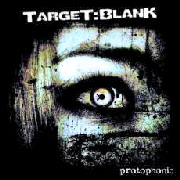 Review: Target:Blank - Protophonic