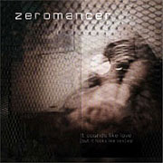 Review: Zeromancer - It Sounds Like Love (But It Looks Like Sex) (EP)