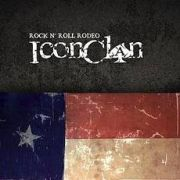 Review: Icon Clan - Rock'n'Roll Rodeo