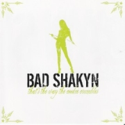 Review: Bad Shakyn - That's The Way The Cookie Crumbles