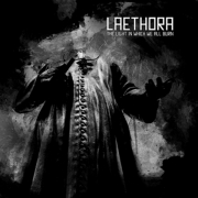 Review: Laethora - The Light In Which We All Burn