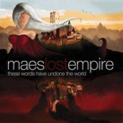 Review: Mae's Lost Empire - These Words Have Undone The World