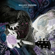 Review: Wallace Vanborn - Free Blank Shots