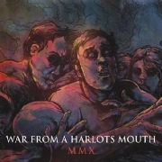 Review: War From A Harlots Mouth - MMX