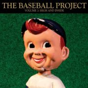 The Baseball Project: Volume 2: High and Inside