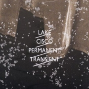 Review: Lake Cisco - Permanent Transient