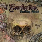 Review: Earthride -  Something Wicked