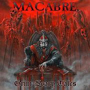 Review: Macabre - Grim Scary Tales