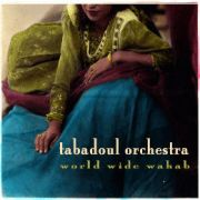 Review: Tabadoul Orchestra - World Wide Wahab