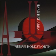 Allan Holdsworth: Hard Hat Area (1993)
