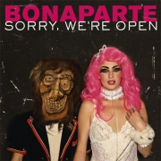 Review: Bonaparte - Sorry We're Open