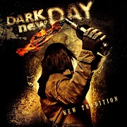 Dark New Day: New Tradition