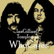 Ian Gillan & Tony Iommi: Who Cares