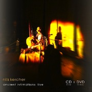 Nils Kercher: Ancient Intimations Live