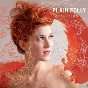 Plain Folly: Fortuities (EP)
