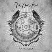 To/Die/For: Samsara