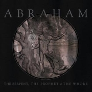 Review: Abraham - The Serpent, The Prophet & The Whore