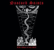Bastard Saints: The Shape Of My Will