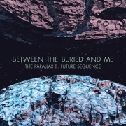 Review: Between The Buried And Me - The Parallax II: Future Sequence
