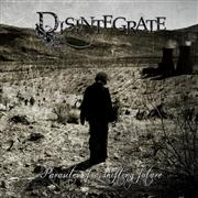 Disintegrate: Parasites Of A Shifting Future