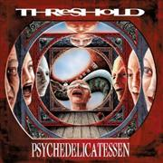Threshold: Psychedelicatessen (Re-Release)