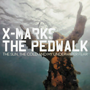 Review: X-Marks The Pedwalk - The Sun, The Cold And My Underwater Fear