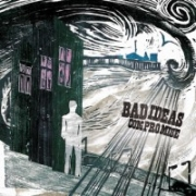 Review: Bad Ideas - Compromise