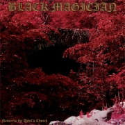 Black Magician: Nature Is The Devil's Church