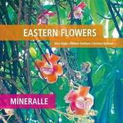 Review: Eastern Flowers - Mineralle
