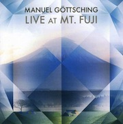 Manuel Göttsching: Live At Mt. Fuji