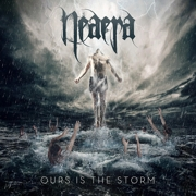Review: Neaera - Ours Is The Storm