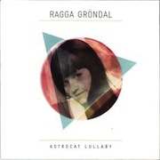 Review: Ragga Gröndal - Astrocat Lullaby