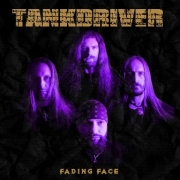 Review: Tankdriver - Fading Face