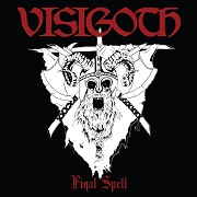 Visigoth - Final Spell